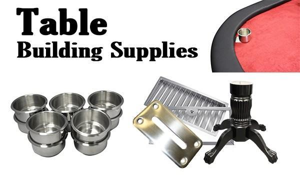 Table Building Supplies