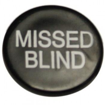 Missed Blind Button-1